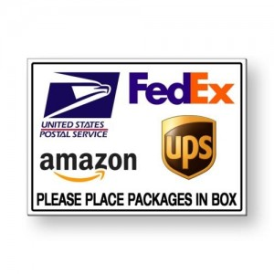 """""""FedEx Ups Amazon"""" Package Delivery Place Packages in Box Sign"""