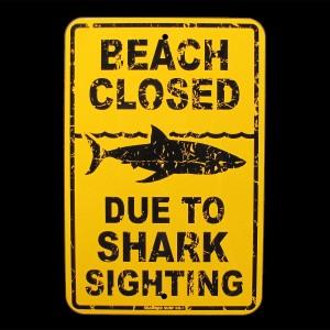 """""""Beach Closed"""" Shark Sighting Beach Closed danger Sign"""