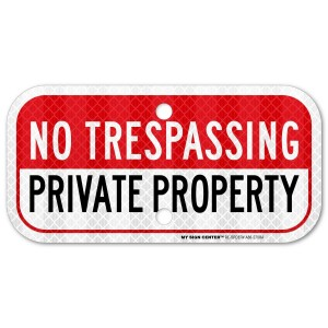 """""""No Trespassing Private Property"""" Metal Sign"""